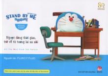 Stand by Me - Đôi bạn thân - Fujiko F. Fujio, Thanh Ngân