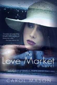 The Love Market - Carol Mason