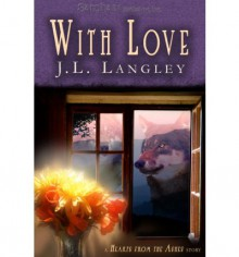 With Love - J.L. Langley