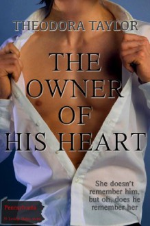 The Owner of His Heart - Theodora Taylor