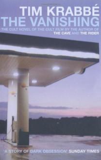 The Vanishing - Tim Krabbé,Sam Garrett