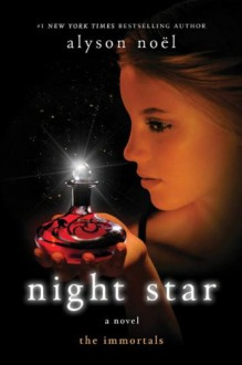 Night Star (The Immortals) - Alyson Noel