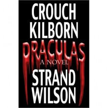 DRACULAS - Blake Crouch, Jack Kilborn, Jeff Strand, F. Paul Wilson