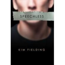 Speechless - Kim Fielding