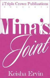 Mina's Joint (Triple Crown Publications Presents) - Keisha Ervin