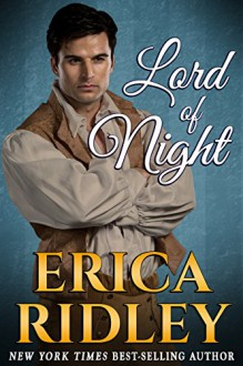 Lord of Night (Rogues to Riches Book 3) (Volume 3) - Erica Ridley