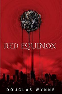 Red Equinox - Douglas Wynne