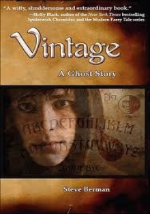 Vintage: A Ghost Story - Berman, Steve,Steve Berman