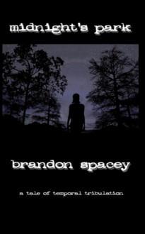 Midnight's Park - Brandon Spacey