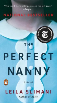 The Perfect Nanny - Leila Slimani
