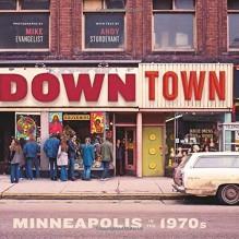 Downtown: Minneapolis in the 1970s by Mike Evangelist (2015-11-01) - Mike Evangelist;