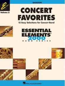 Concert Favorites Vol. 2 - Bassoon: Essential Elements 2000 Band Series - Michael Sweeney
