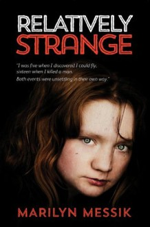 Relatively Strange - Marilyn Messik
