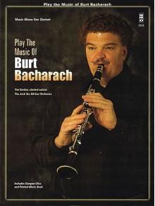 Music Minus One Clarinet: Play the Music of Burt Bacharach - Tim Gordon, soloist