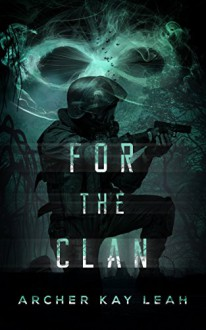 For the Clan - Archer Kay Leah