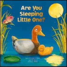 Are You Sleeping Little One? - Hans-Christian Schmidt, Cynthia Vance
