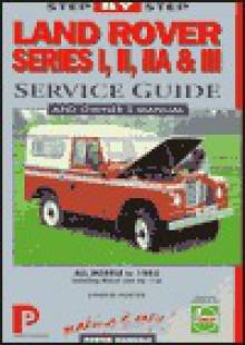 Land Rover Series I, II, Iia, & III 1948-85 - Chilton Automotive Books