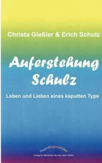 Auferstehung Schulz - Erich Schulz