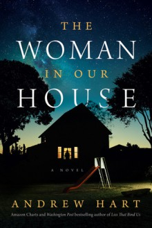 The Woman in Our House - Andrew Hart