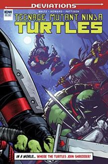 Teenage Mutant Ninja Turtles Deviations #1 (IDW Deviations) - Tom Waltz,Zach Howard