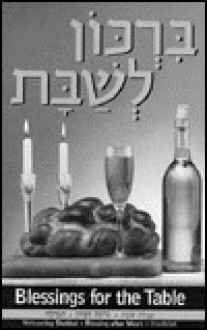 Blessings for the Table (B&w): Birkon L'Shabbat - Elyse D. Frishman