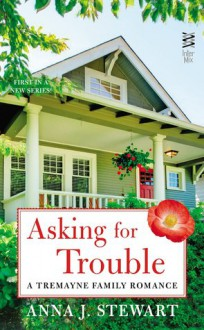 Asking for Trouble - Anna J. Stewart