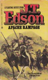 Apache Rampage - J.T. Edson