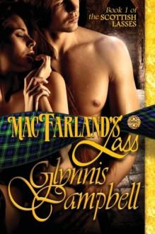 MacFarland's Lass (Scottish Lasses) (Volume 1) - Glynnis Campbell