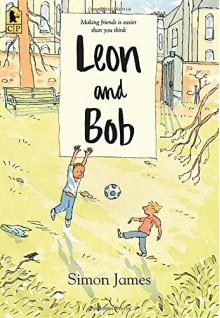 Leon and Bob - Simon James, Simon James