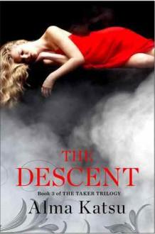 The Descent - Alma Katsu