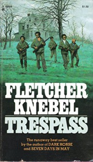 Trespass - Fletcher Knebel