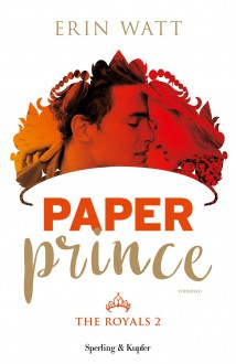 Paper prince. The royals: 2 - Erin Watt,E. Paganelli