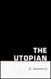 The Utopian - Demetrios G. Samaras