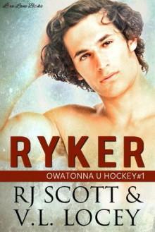 Ryker - V.L. Locey,R.J. Scott