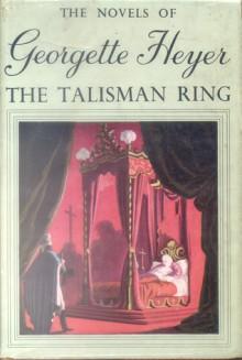 The Talisman Ring - Georgette Heyer