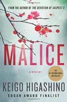 Malice - Keigo Higashino, Alexander O. Smith