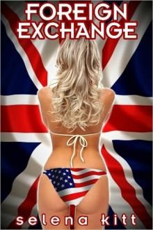 Foreign Exchange - Selena Kitt