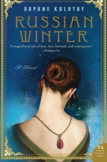Russian Winter: A Novel (P.S.) - Daphne Kalotay