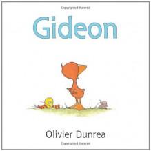 Gideon - Olivier Dunrea