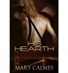 His Hearth - Mary Calmes