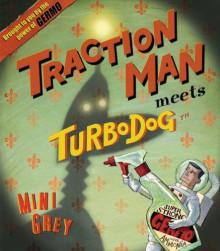 Traction Man Meets Turbo Dog - Mini Grey