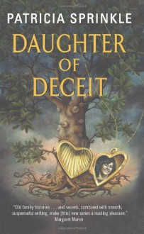Daughter of Deceit - Patricia Sprinkle
