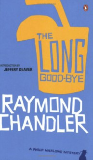 The Long Good-bye - Raymond Chandler