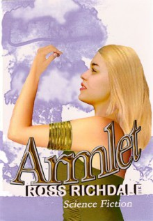 Armlet - Ross Richdale