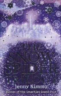Snow Spider Trilogy - Jenny Nimmo