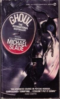 Ghoul - Michael Slade