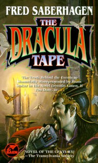 The Dracula Tape - Fred Saberhagen