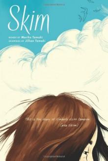 Skim (Graphic Novel) - Mariko Tamaki, Jillian Tamaki