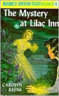 The Mystery at Lilac Inn (Nancy Drew Series #4) -