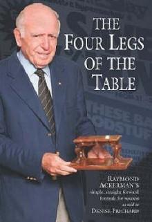 Four Legs Of The Table, The - Raymond & Prichard, Denise Ackerman